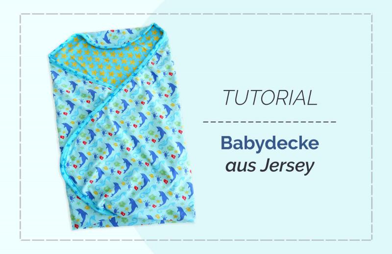Kostenlose DIY Nähanleitung Babydecke aus Jersey nähen