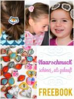 Filz-Haarschmuck, Kreativ-FREEbook